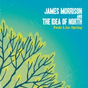 James Morrison & The Idea of North