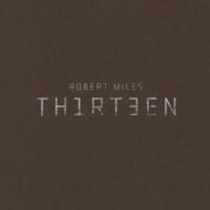 обложка альбом Robert Miles «Thirteen»