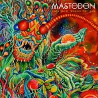 Mastodon «Once More Round The Sun»
